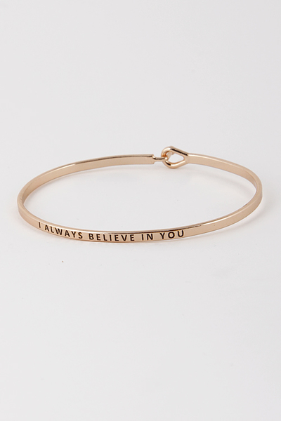 I ALWAYS BELIEVE IN YOU BRACELET